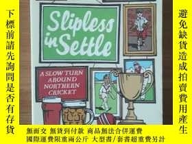 二手書博民逛書店Slipness罕見In SettleY198987 Harry