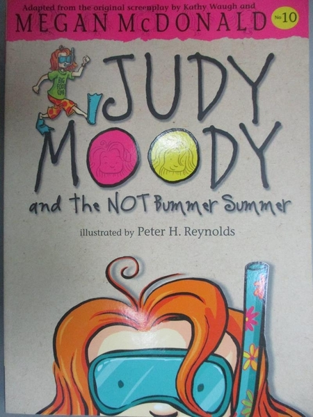 【書寶二手書T5/原文小說_OHT】Judy Moody and the NOT Bummer Summer_Megan