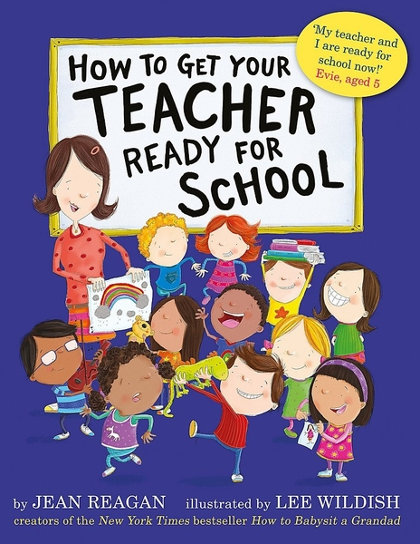 【麥克書店】HOW TO GET YOUR TEACHER READY FOR SCHOOL/ 英文繪本《主題:上學去》