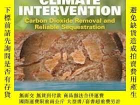 二手書博民逛書店Climate罕見Intervention: Carbon Dioxide Removal And Reliabl