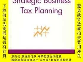 二手書博民逛書店Strategic罕見Business Tax PlanningY256260 Karayan, John E