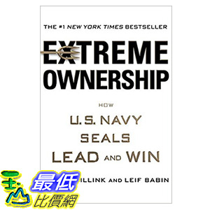[106美國直購] 2017美國暢銷書 Extreme Ownership:How U.S. Navy SEALs Lead and Win