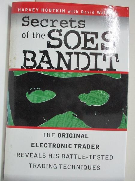 【書寶二手書T1/財經企管_EJV】Secrets of the Soes Bandit: Harvey Houtkin Reveals..