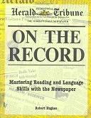 二手書《On the Record: Mastering Reading and Language Skills with the Newspaper》 R2Y ISBN:0844203068