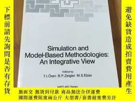 二手書博民逛書店Simulation罕見and model based methodologies an integrative