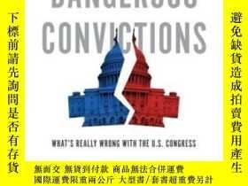二手書博民逛書店Dangerous罕見Convictions: What s R