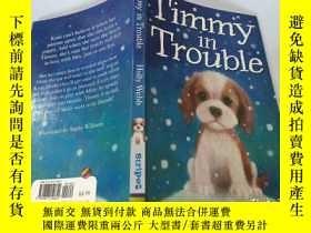 二手書博民逛書店Timmy罕見in Trouble: 蒂米有麻煩了Y200392