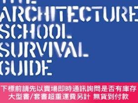 二手書博民逛書店The罕見Architecture School Survival GuideY360448 Iain Jac