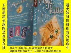 二手書博民逛書店magic罕見kitten a summer spell 魔法小貓一個夏天的咒語..Y200392