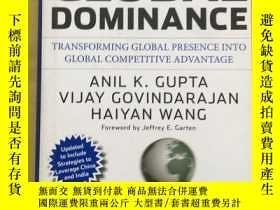 二手書博民逛書店The罕見Quest for Global Dominance 全球優勢探索:全球推薦轉變為全球競爭優勢 第2版