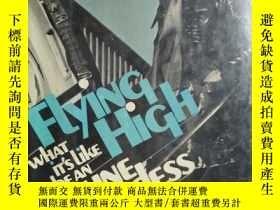 二手書博民逛書店Flying罕見high(What it s like to b