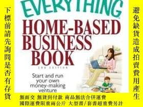 二手書博民逛書店The罕見Everything Home-Based Business BookY410016 Yvonne