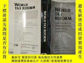 二手書博民逛書店WORLD罕見TAX REFORM Case Studies o