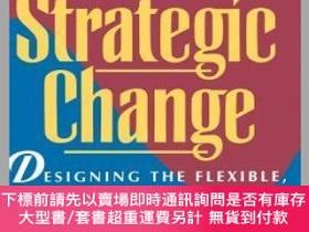 二手書博民逛書店預訂Creating罕見Strategic Change: Designing The Flexible, Hig
