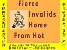 二手書博民逛書店Fierce罕見Invalids Home From Hot ClimatesY256260 Tom Robb
