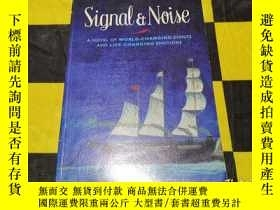 二手書博民逛書店Signal罕見& Noise: A Novel 信號與噪音Y10655 John Griesemer HUT
