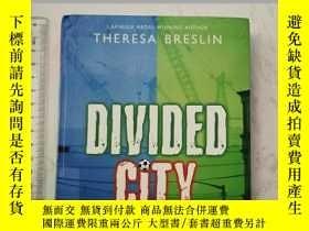 二手書博民逛書店Divided罕見CityY385290 Theresa Breslin Oxford ISBN:978019