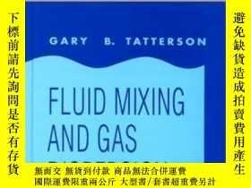 二手書博民逛書店Fluid罕見Mixing And Gas Dispersion In Agitated TanksY3077