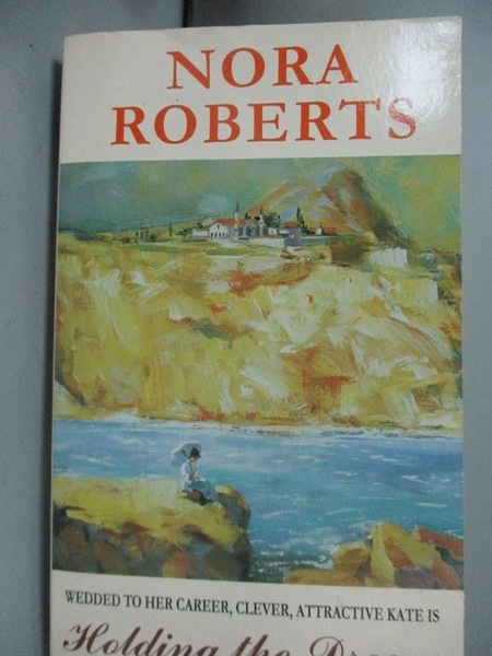 【書寶二手書T6/原文小說_GSD】Holding the Dream_Nora Roberts