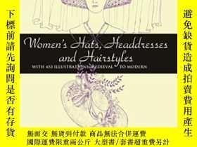 二手書博民逛書店Women s罕見Hats, Headdresses And Hairstyles-女帽、頭飾和發型Y4366