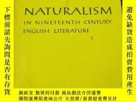 二手書博民逛書店NATURALISM罕見IN NINETEENTH自然主義在十九世紀 CENTURY ENGLISH LITERA