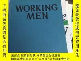 二手書博民逛書店英文原版精裝罕見WORKING MEN:The Story of