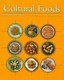 二手書博民逛書店《Cultural Foods: Traditions and Trends》 R2Y ISBN:0534573398