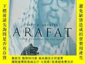 二手書博民逛書店《阿拉法特》罕見ARAFAT 英文原版Y8987 SAID K.