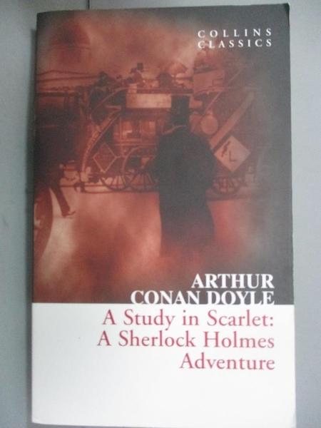 【書寶二手書T1/原文小說_OHR】A Study In Scarlett_Sir Arthur Conan Doyle
