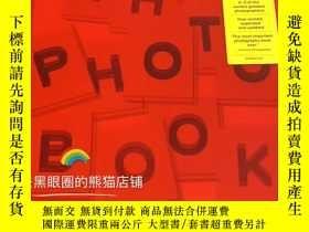二手書博民逛書店The罕見Photography Book 一本攝影書563位攝影師 Phaidon暢銷書Y331463 Ha