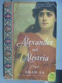 【書寶二手書T2/原文小說_NSE】Alexander and Alestria