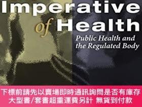 二手書博民逛書店The罕見Imperative Of HealthY255174 Deborah Lupton Sage Pu