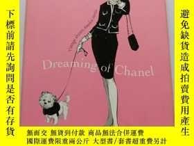 二手書博民逛書店Dreaming罕見of Chanel: Vintage Dresses, Timeless StoriesY