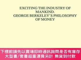 二手書博民逛書店Exciting罕見The Industry Of Mankind George Berkeley s Philo