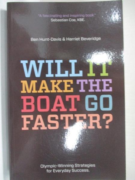 【書寶二手書T1/原文小說_AQQ】Will It Make the Boat Go Faster?_Ben Hunt-Davis