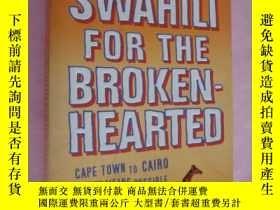 二手書博民逛書店非洲之旅罕見Swahili for the Broken-Hea