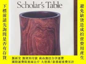 二手書博民逛書店畢格史收藏文房木器罕見Wood from the Scholar