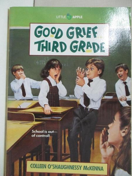 【書寶二手書T5/少年童書_AFI】Good Grief...Third Grade_McKenna, Colleen O'Shaughnessy/ Williams, Richard (ILT)