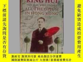 二手書博民逛書店King罕見Hui:The Man Who Owned All