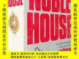 二手書博民逛書店Noble罕見House(美國進口 The No. 1 International Bestseller 國際頭號