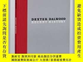 二手書博民逛書店Dexter罕見Dalwood: Recent HistoryY237948 Gagosian Gallery