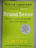 【書寶二手書T1/原文書_LCF】Brand Sense-Sensory Secrets Behind the..._Lindstrom