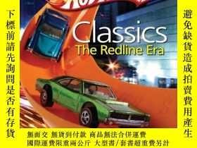 二手書博民逛書店Hot罕見Wheels Classics: The Redline Era-熱車經典:紅線時代Y443421