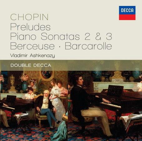蕭邦:前奏曲 鋼琴奏鳴曲 第2 & 3號 船歌 CD Chopin: Preludes, Piano Sonatas 2 & 3 · Barcarolle