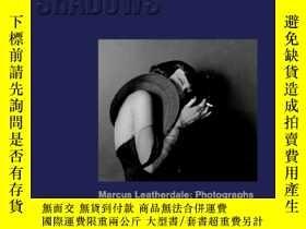 二手書博民逛書店Out罕見of the Shadows 走出陰影 加拿大攝影師馬庫斯·利瑟達爾攝影作品集Y238343 Ac