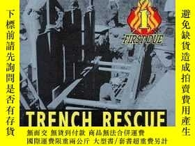 二手書博民逛書店First罕見Due Trench Rescue-第一次正當戰壕救援Y361738 James B. Garg