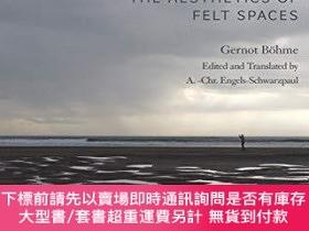 二手書博民逛書店Atmospheric罕見Architectures: The Aesthetics of Felt Spaces