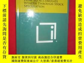 二手書博民逛書店How罕見To Accumulate Wealth Throug