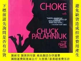 二手書博民逛書店英文原版書罕見Choke Paperback – 26 Aug