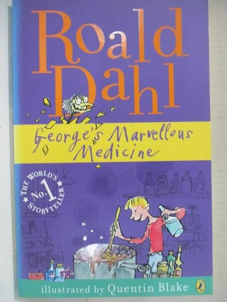 【書寶二手書T1/原文小說_A7G】George s Marvellous Medicine_Roald Dahl
